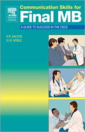 Communication Skills for Final MB: A Guide to Success in the OSCE