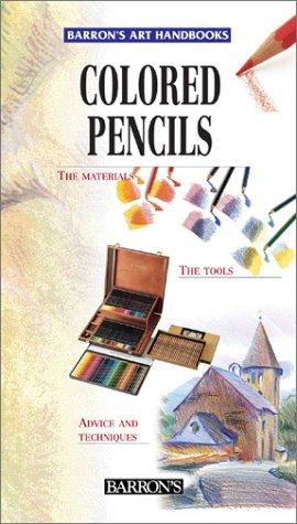 Colored Pencils ( Barron's Art Handbooks) PDF