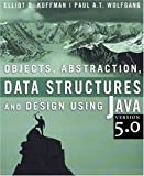 Objects, Abstraction, Data Structures and Design 1st Edition
