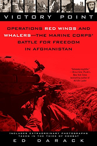 (Victory Point: Operations Red Wings and Whalers - the Marine Corps' Battle for Freedom in Afghanistan)