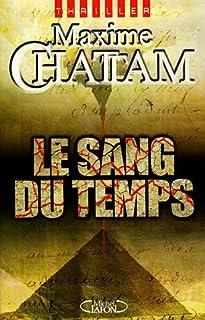 Le sang du temps : roman, Chattam, Maxime
