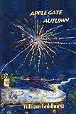 Applegate Autumn, William Goldhurst, 1418405604