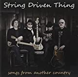Songs From Another Country by STRING DRIVEN THING (2013-05-04)