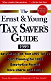 The Ernst and Young Tax Saver's Guide 1999, Ernst and Young Staff, 0471296481