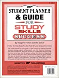 Student Planner and Guide for Study Skills Success, Imogene Forte and Sandra Schurr, 0865303606