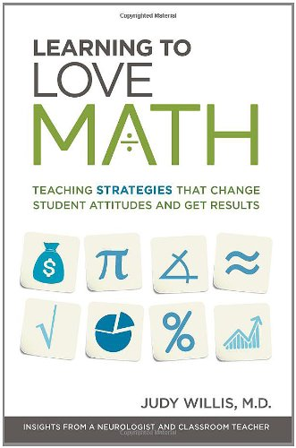 Learning to Love Math: Teaching Strategies That Change Student Attitudes and Get Results (Aspects Of Teaching And Learning In Secondary Schools)