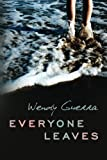 Everyone Leaves, Wendy Guerra, 1612184332