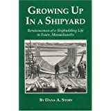 Growing Up in a Shipyard