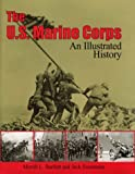The U. S. Marine Corps, Merrill L. Bartlett and Jack Sweetman, 0870217682