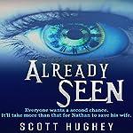 Already Seen | Scott Hughey