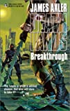 Breakthrough, James Axler, 0373625677