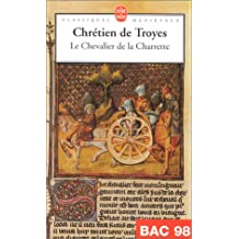 Le Chevalier de La Charrette (Ldp Classiques) (English and French Edition)