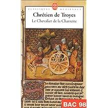 CHEVALIER DE LA CHARETTE (LE)