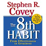 The 8th Habit: From Effectiveness to Greatness: Miniature Edition ~ Stephen R. Covey