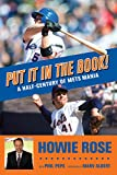 Front cover for the book Put It In the Book!: A Half-Century of Mets Mania by Howie Rose