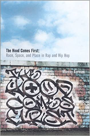 the hood comes first race space and place in rap and hip hop the hood comes first race space and place in rap and hip hop music culture murray forman 9780819563972 com books