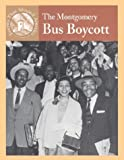 The Montgomery Bus Boycott, Sabrina Crewe and Frank Walsh, 0836833945