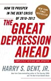 The Great Depression Ahead, Harry S. Dent, 141658899X