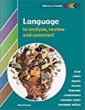 Language to Analyse, Review and Comment Student's Book (Literacy in Context)