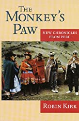 The Monkey's Paw: New Chronicles from Peru