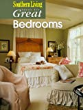 Ideas for Great Bedrooms, Southern Living Editors, 037609074X
