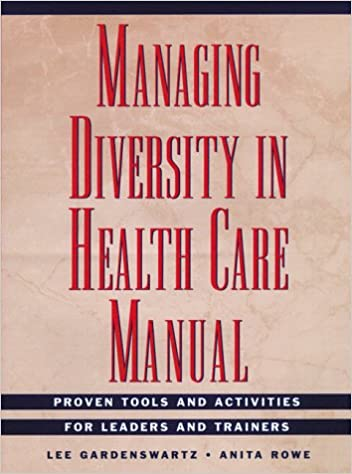 Managing Diversity in Health Care Manual, Includes disk: