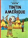 Les Aventures de Tintin, tome 03 : Tintin en Amérique par Hergé
