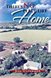 There's No Place Like Home, Jean Studebaker, 1462892507