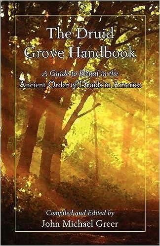 The Druid Grove Handbook John Michael Greer 9780979170089 Amazon