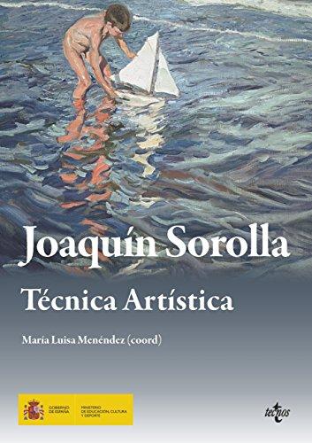 Descargar Libro Joaquín Sorolla. Técnica Artística María Luisa Menéndez Robles