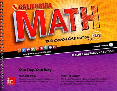 California Math Your Common Core Edition Course 3 Volume 1