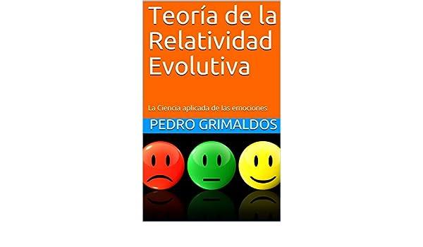 Teoría de la Relatividad Evolutiva: La Ciencia aplicada de ...