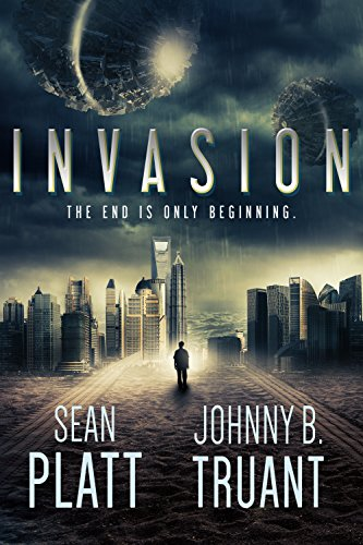 Invasion (Alien Invasion Book 1) by [Truant, Johnny B., Platt, Sean, Realm and Sands]
