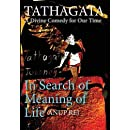 Tathagata - A Divine Comedy for Our Time