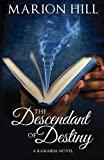 The Descendant of Destiny (Kammbia) (Volume 1)
