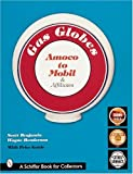 This comprehensive guide features over 850 color photographs and references to literally thousands of gas pump globes made for all the major oil companies from A-to-M (Amoco through Mobil) and their affiliates. Affiliated oil companies are listed und...