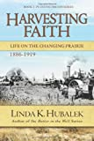 Harvesting Faith, Linda Hubalek, 1480090239