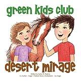 Desert Mirage, Sylvia M. Medina and Saige J. Ballock-Dixon, 0983660263