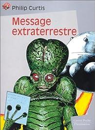 Message extraterrestre par Philip Curtis