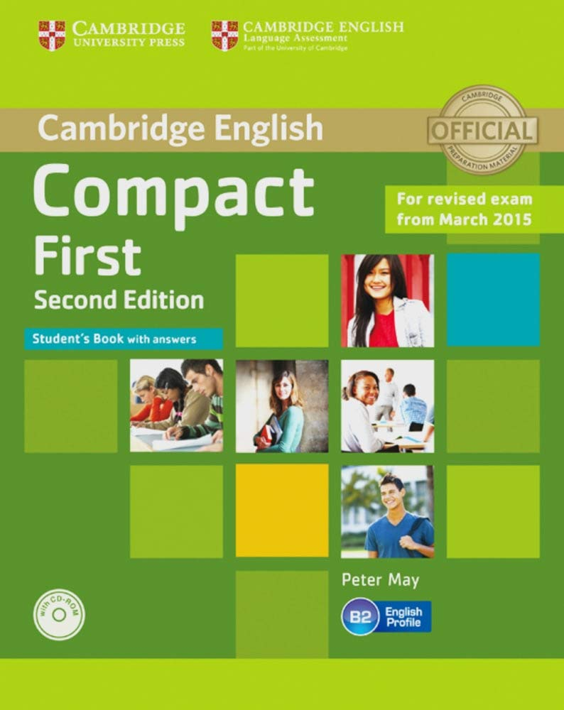 Compact First. Students Book with answers with CD-ROM: 2nd Edition: Amazon.es: Libros en idiomas extranjeros