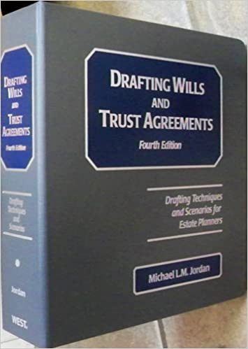 Drafting Wills And Trust Agreements Drafting Techniques And