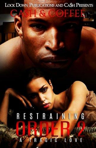 Restraining Order 2  A Tragic Love  Volume 2