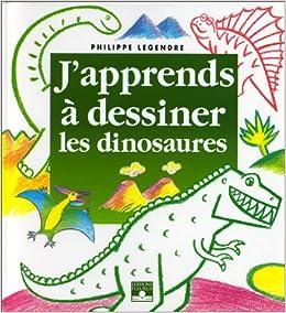 Résultats de recherche d'images pour «j'apprends à dessiner les dinosaures»