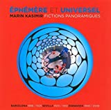 img - for Eph m res et universelles : Fictions panoramiques book / textbook / text book