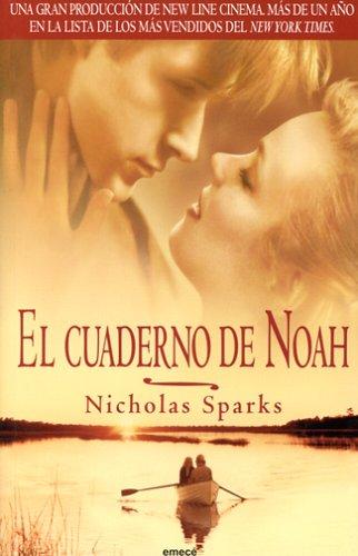 El Cuaderno De Noah/ the Notebook (Spanish Edition) PDF