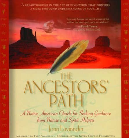 The Ancestors Path  A Native American Oracle For Seeking Guidance From Nature And Spirit Helpers