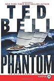 Phantom, Ted Bell, 0062107070