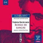 Bodas de Sangre (Clásicos para Aprender Español. Nivel B1-B2) | Federico García Lorca,María Pérez Solas