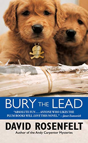 Bury the Lead (Andy Carpenter Book 3) by [Rosenfelt, David]