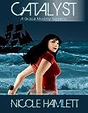 Catalyst (A Grace Murphy Novella Book 4)